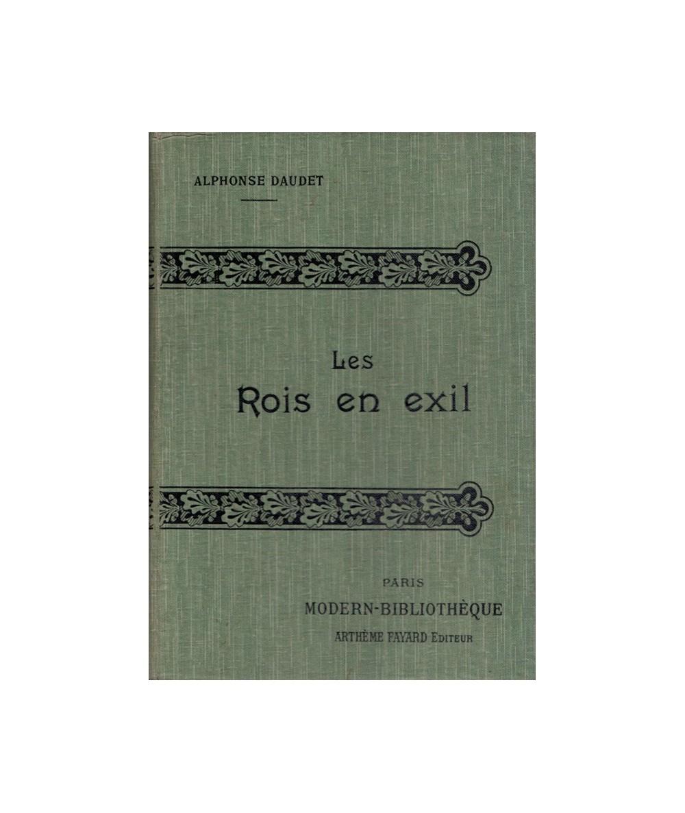 Les Rois en exil par Alphonse Daudet - Collection Modern-Bibliothèque