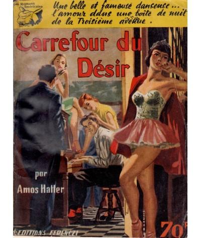 Les Romans Américains N° 14 - Carrefour du désir par Amos Hatter