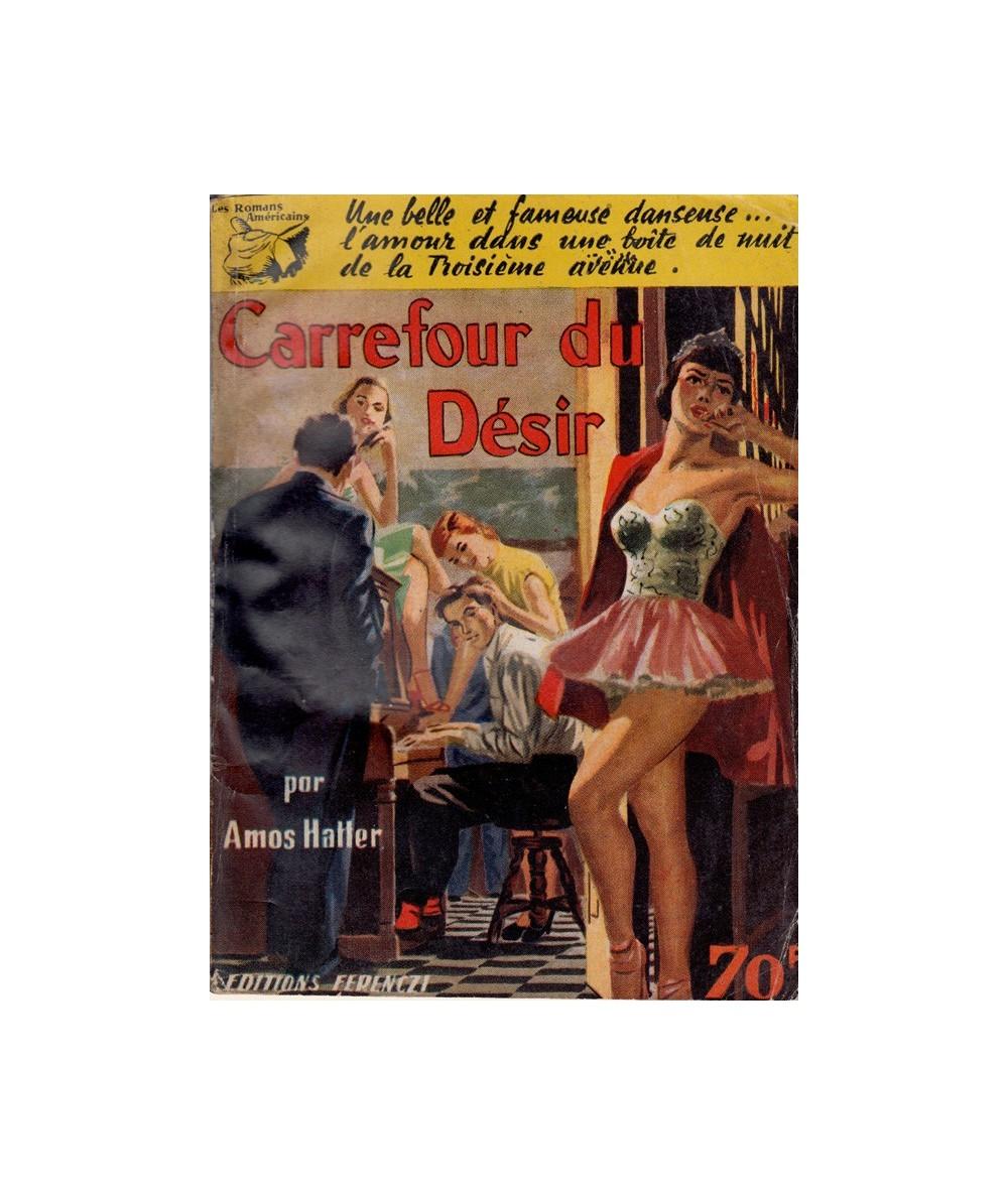 N° 14 - Carrefour du désir par Amos Hatter - Les Romans Américains