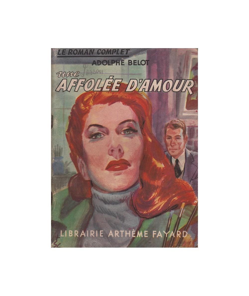 N° 2 - Une affolée d'amour par Adolphe Belot