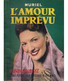 Le Roman Complet N° 97 - L'amour imprévu par Muriel