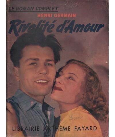 Le Roman Complet N° 16 - Rivalité d'Amour par Henri Germain