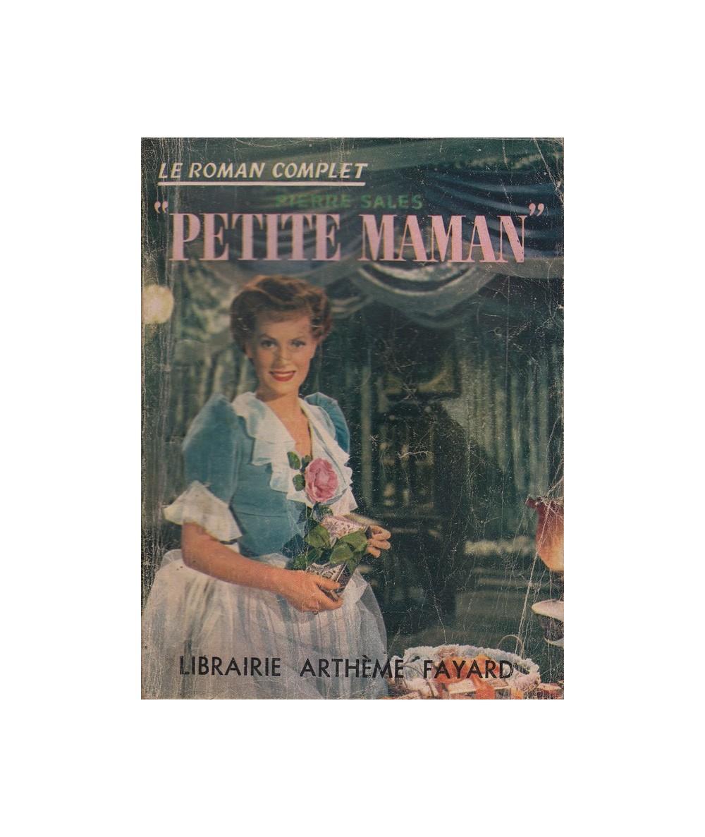 """Le Roman Complet N° 41 - """"Petite maman"""" par Pierre Sales"""