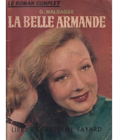 Le Roman Complet N° 13 - La Belle Armande par Georges Maldague