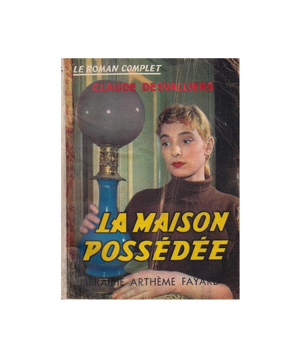 N° 100 - La maison possédée (Claude Desvalliers)