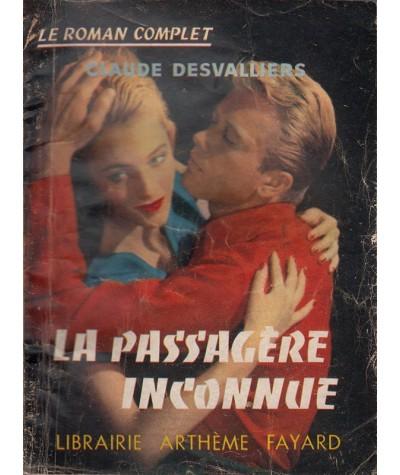 Le Roman Complet N° 79 - La passagère inconnue par Claude Desvalliers