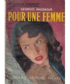 Le Roman Complet N° 67 - Pour une femme par Georges Maldague