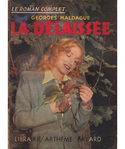 Le Roman Complet N° 26 - La délaissée par Georges Maldague