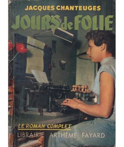 Le Roman Complet N° 85 - Jours de Folie par Jacques Chanteuges