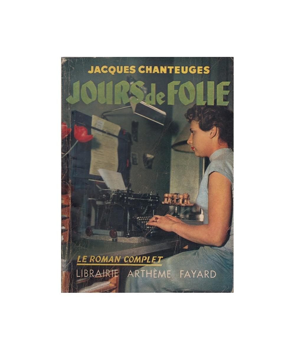 N° 85 - Jours de Folie (Jacques Chanteuges)