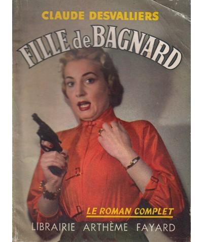 Le Roman Complet N° 95 - Fille de Bagnard par Claude Desvalliers