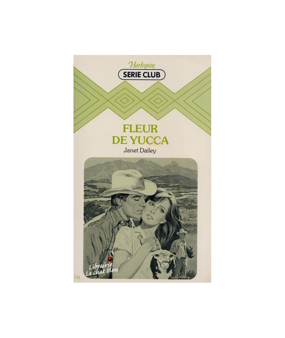 N° 132 - Fleur de Yucca par Janet Dailey