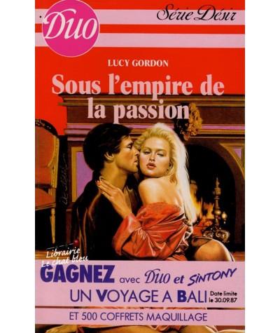 Duo Désir N° 225 - Sous l'emprise de la passion par Lucy Gordon