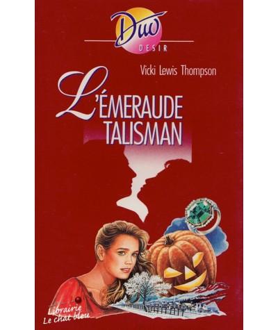 Duo Désir N° 291 - L'émeraude talisman par Vicki Lewis Thompson