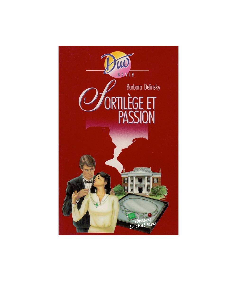 N° 280 - Sortilège et passion (Barbara Delinski)