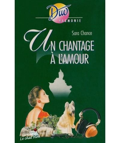 Duo Harmonie N° 260 - Un chantage à l'amour par Sara Chance