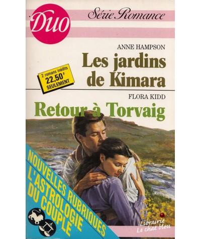 Duo Romance N° 387/388 - Les jardins de Kimara par Anne Hampson - Retour à Torvaig par Flora Kidd