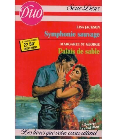 Duo Désir N° 275/276 - Symphonie sauvage par Lisa Jackson - Palais de sable par Margaret St George