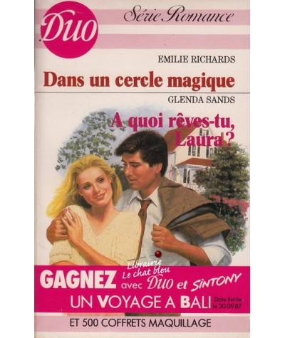 Duo Romance N° 343/344 - Dans un cercle magique par Emilie Richards - A quoi rêves-tu, Laura ? par Glenda Sands
