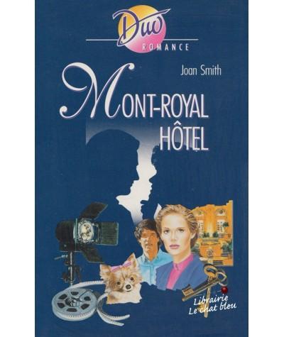 Duo Romance N° 457 - Mont-Royal Hôtel par Joan Smith