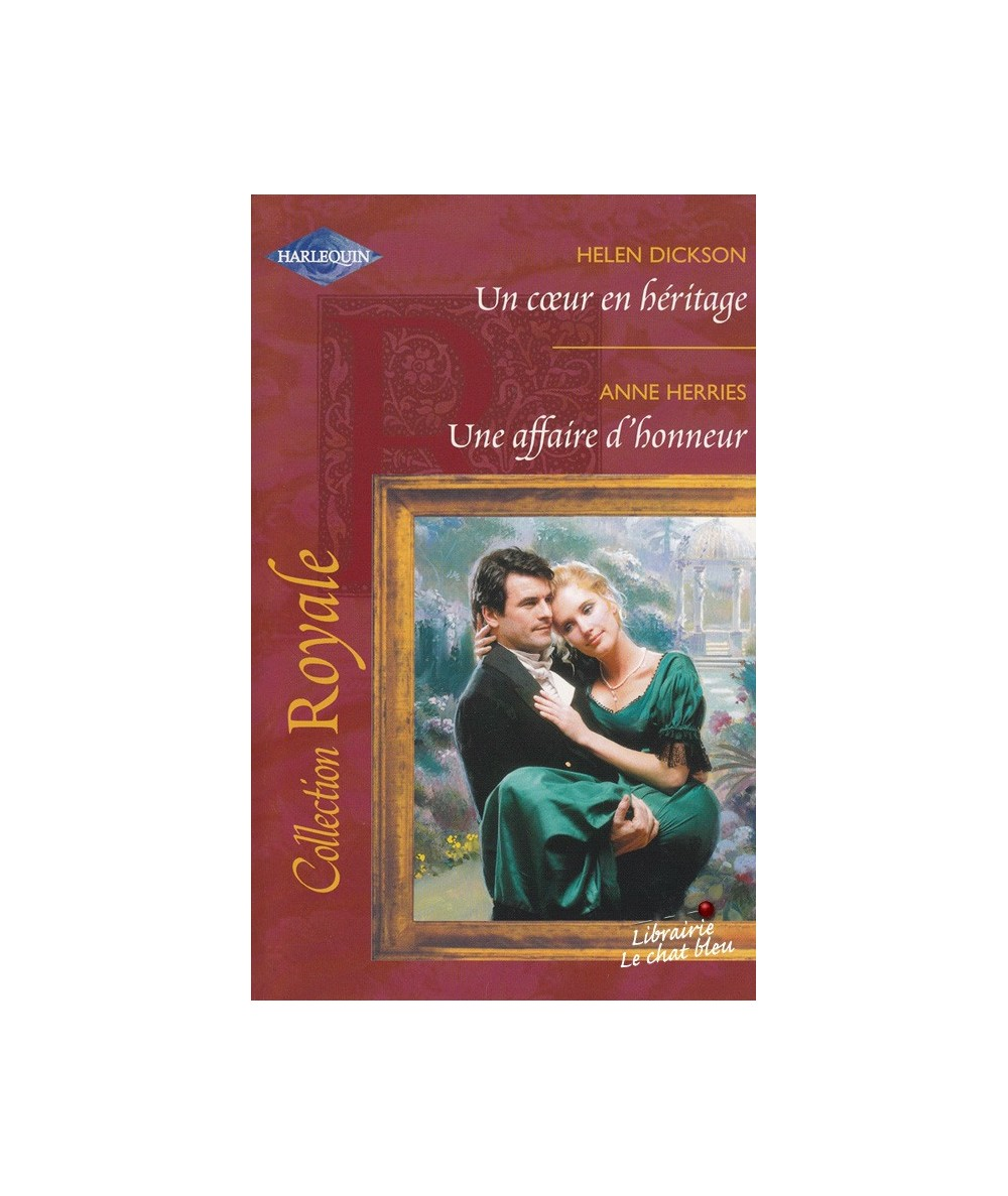 N° 324 - Un coeur en héritage par Helen Dickson - Une affaire d'honneur par Anne Herries