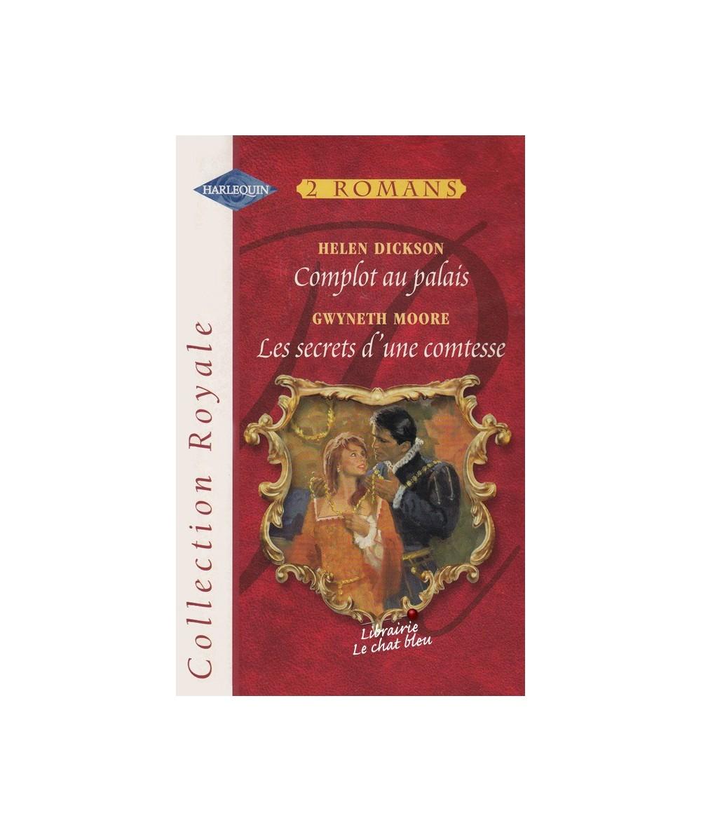 N° 311 - Complot au palais par Helen Dickson - Les secrets d'une comtesse par Gwyneth Moore