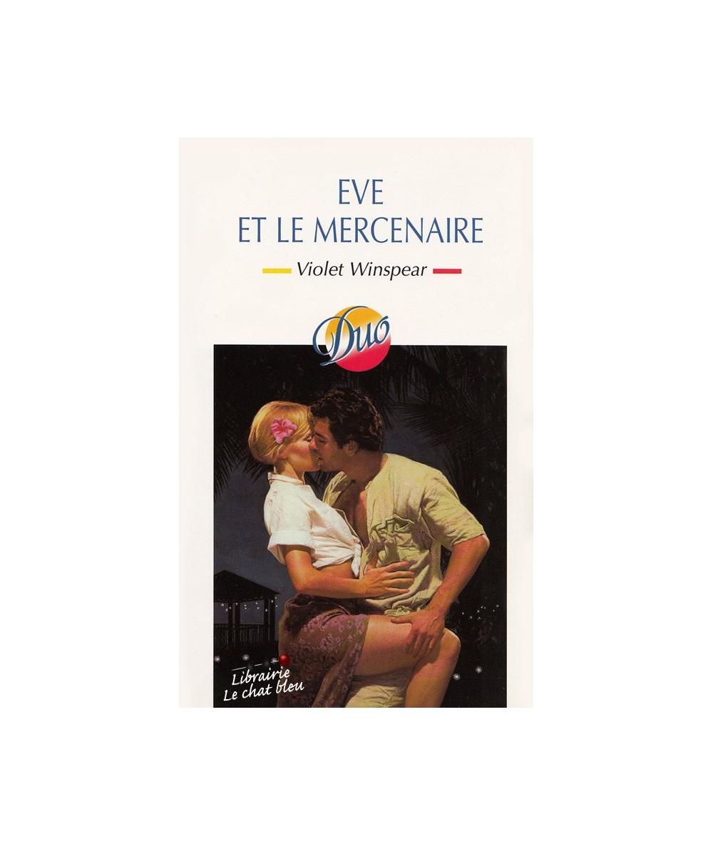 N° 147 - Eve et le mercenaire par Violet Winspear