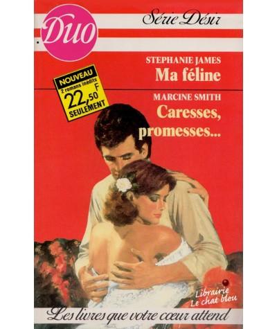 Duo Désir N° 249/250 - Ma féline par Stephanie James - Caresses, promesses par Marcine Smith