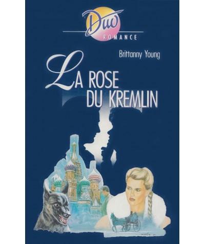 Duo Romance N° 445 - La rose du Kremlin par Brittanny Young