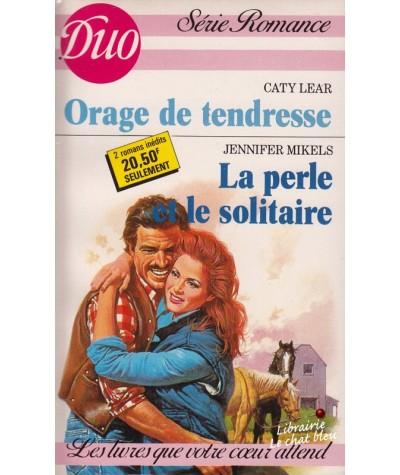 Duo Romance N° 351/352 - Orage de tendresse par Caty Lear - La perle et le solitaire par Jennifer Mikels