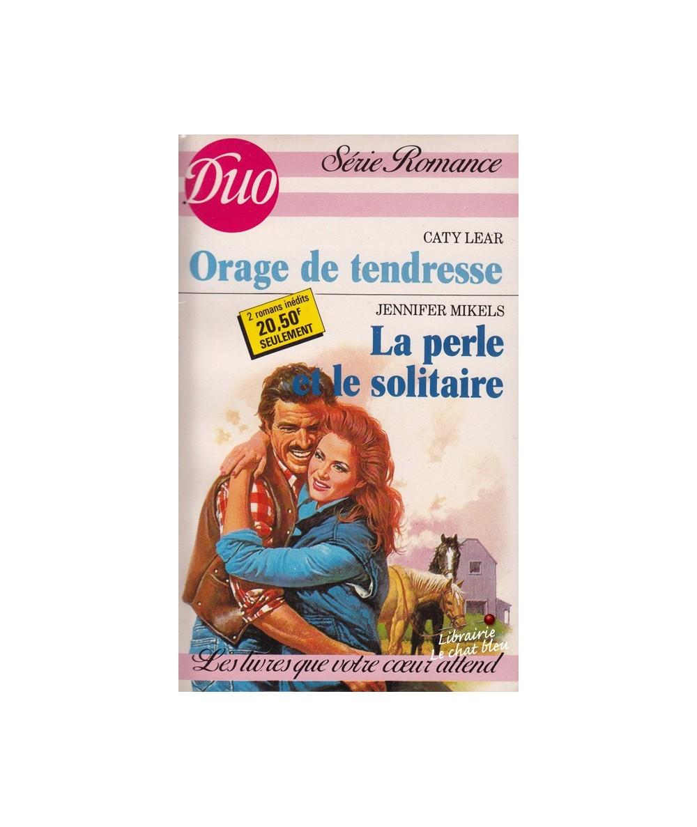 N° 351/352 - Orage de tendresse par Caty Lear - La perle et le solitaire par Jennifer Mikels