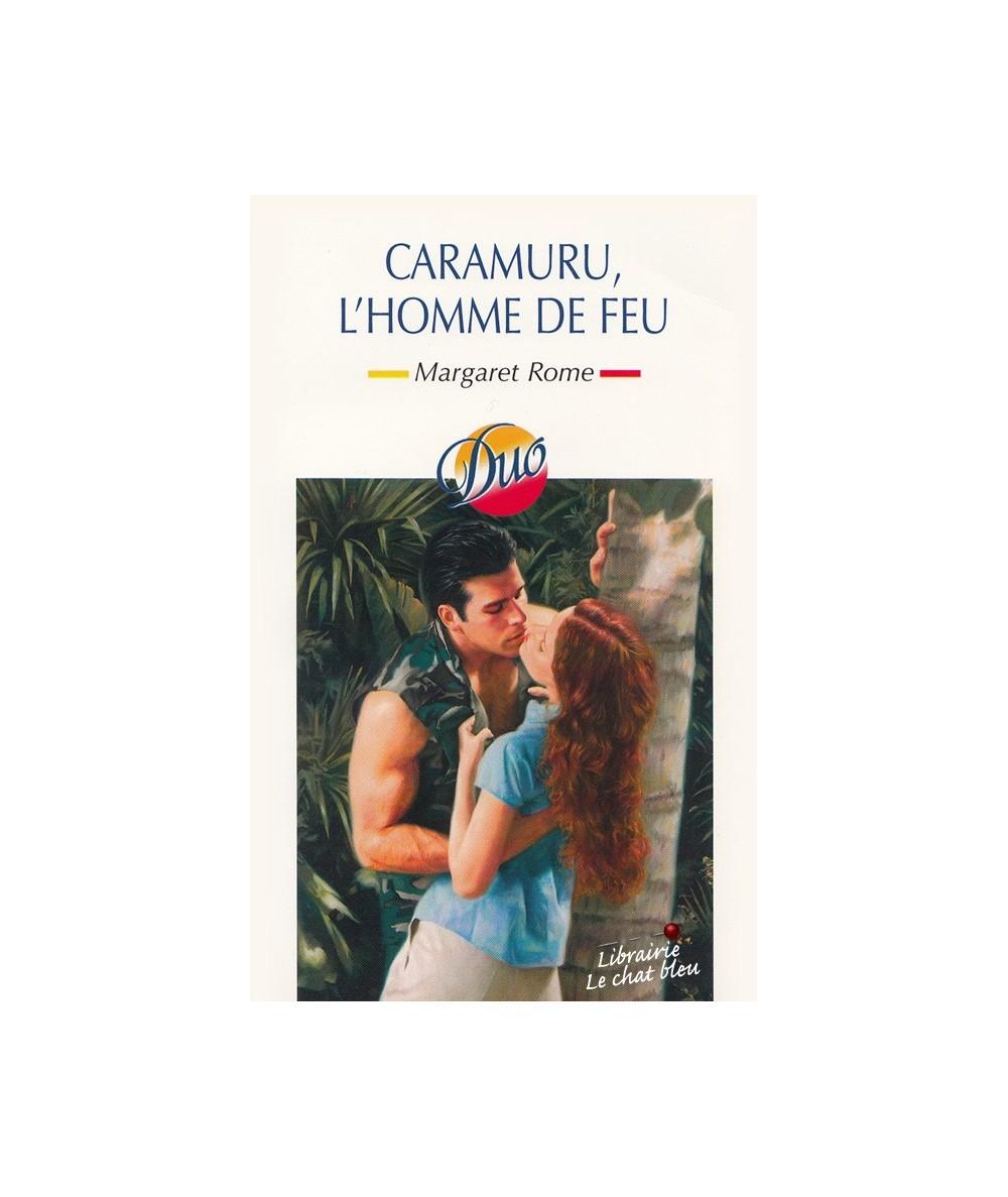 N° 153 - Caramuru, l'homme de feu par Margaret Rome