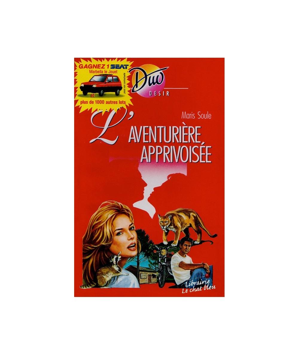 N° 316 - L'aventurière apprivoisée (Maris Soule)