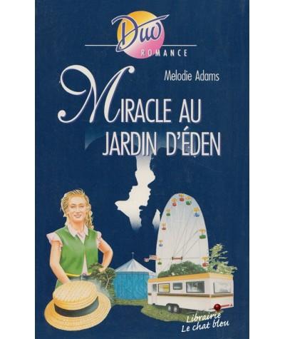Duo Romance N° 439 - Miracle au jardin d'Eden par Melodie Adams