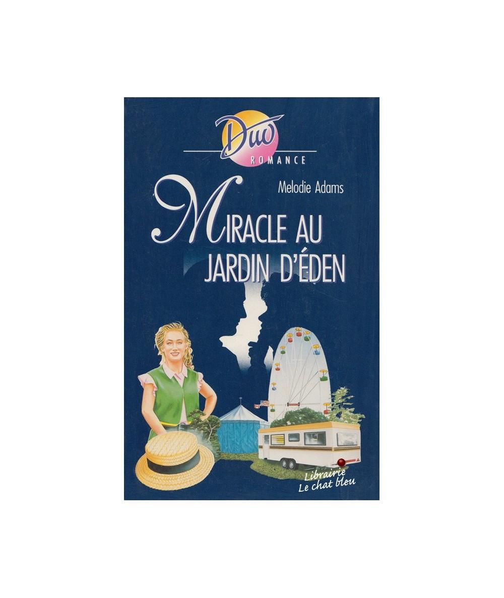 N° 439 - Miracle au jardin d'Eden par Melodie Adams