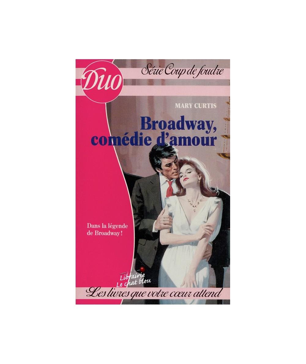Duo Coup de Foudre N° 135 - Broadway, comédie d'amour par Mary Curtis