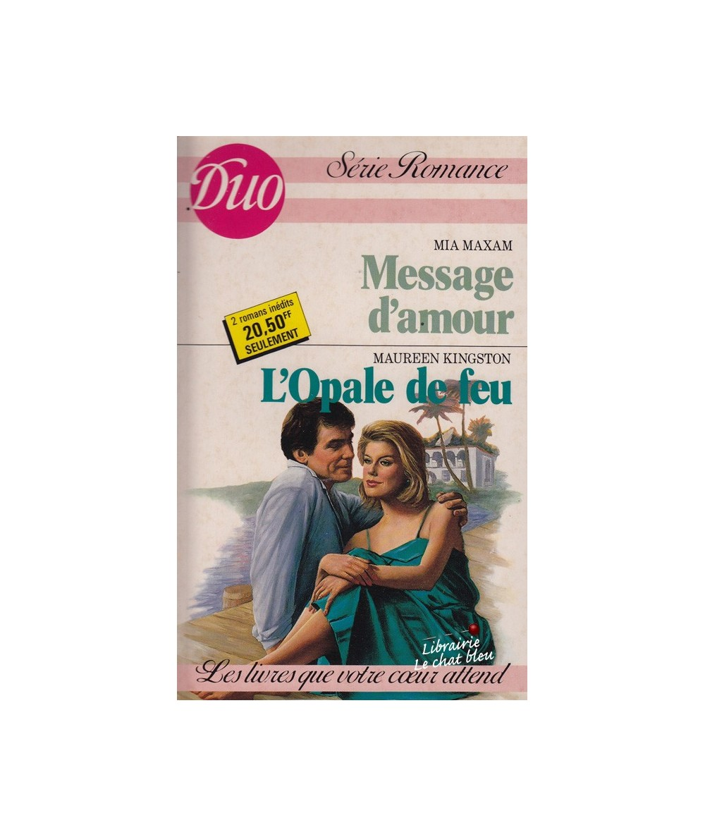 N° 319/320 - Message d'amour par Mia Maxam - L'Opale de feu par Maureen Kingston