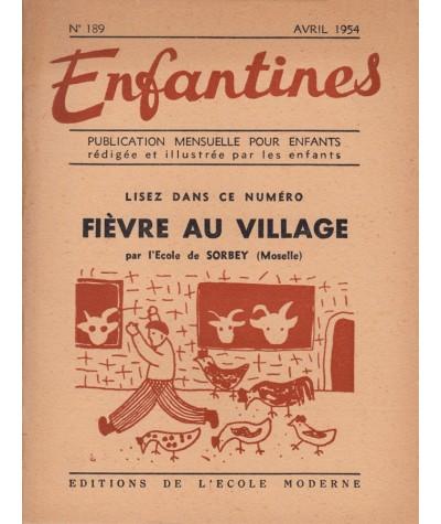 Enfantines N° 189 - Fièvre au village par les enfants de l'Ecole de Sorbey