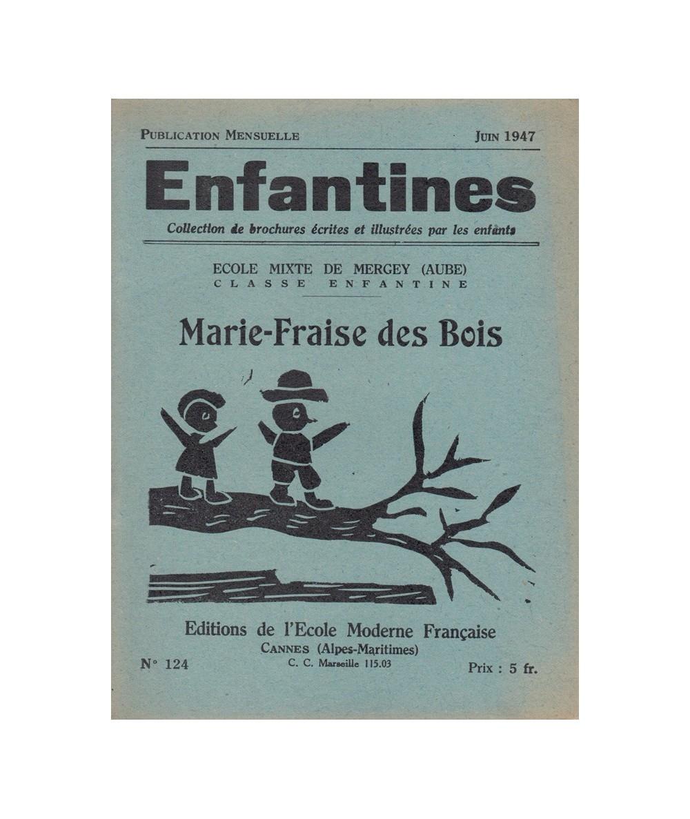 N° 124 - Marie-Fraise des Bois par les enfants de l'Ecole Mixte de Mergey