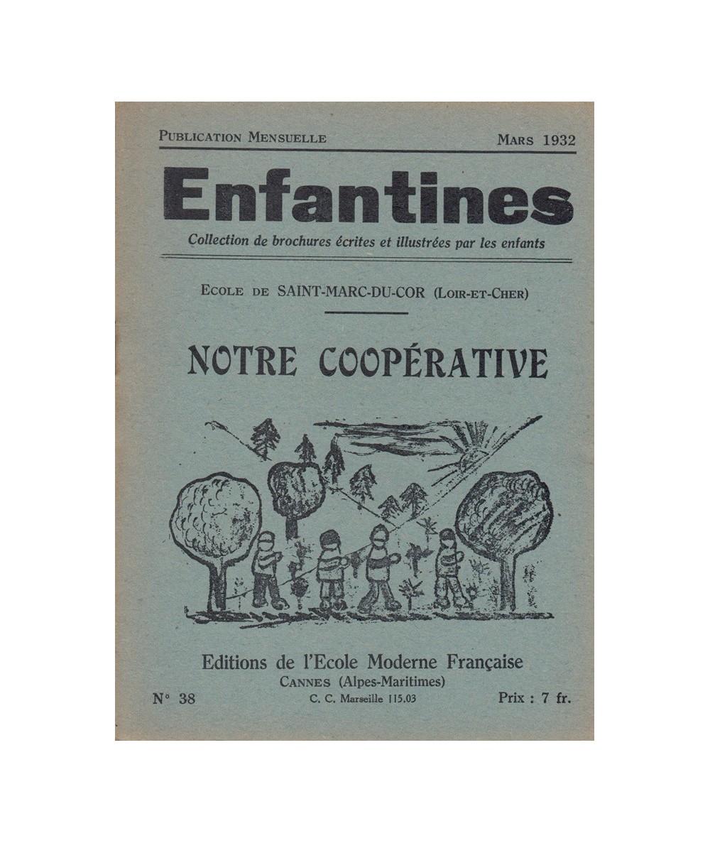 N° 38 - Notre coopérative par les enfants de l'Ecole de Saint-Marc-du-Cor
