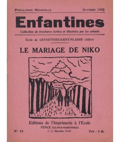 Enfantines N° 43 - Le mariage de Niko par les enfants de l'Ecole de Gennetines-Saint-Plaisir