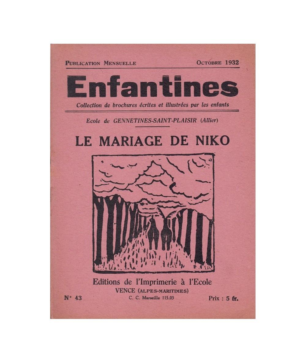 N° 43 - Le mariage de Niko par les enfants de l'Ecole de Gennetines-Saint-Plaisir