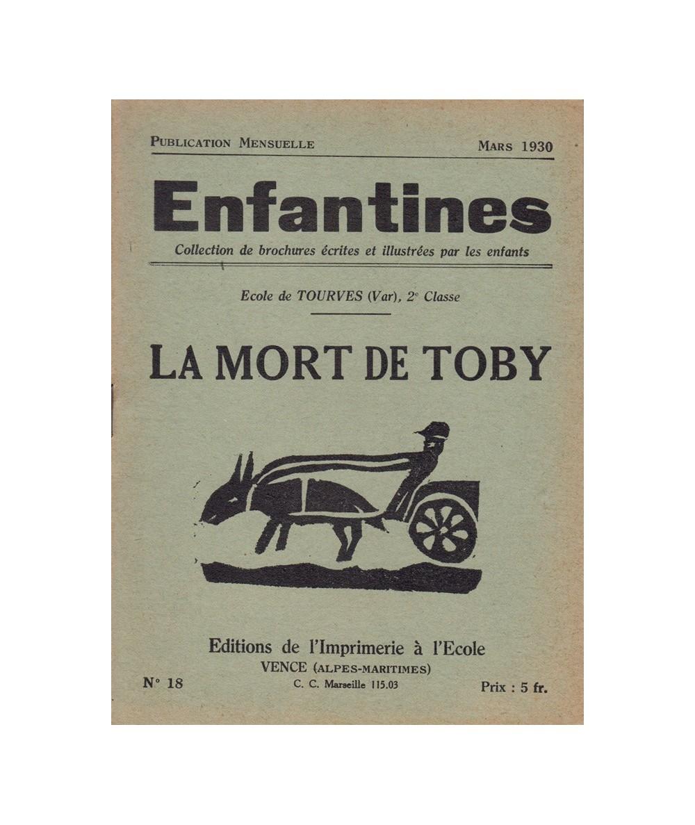 N° 18 - La mort de Toby par les enfants de l'Ecole de Tourves
