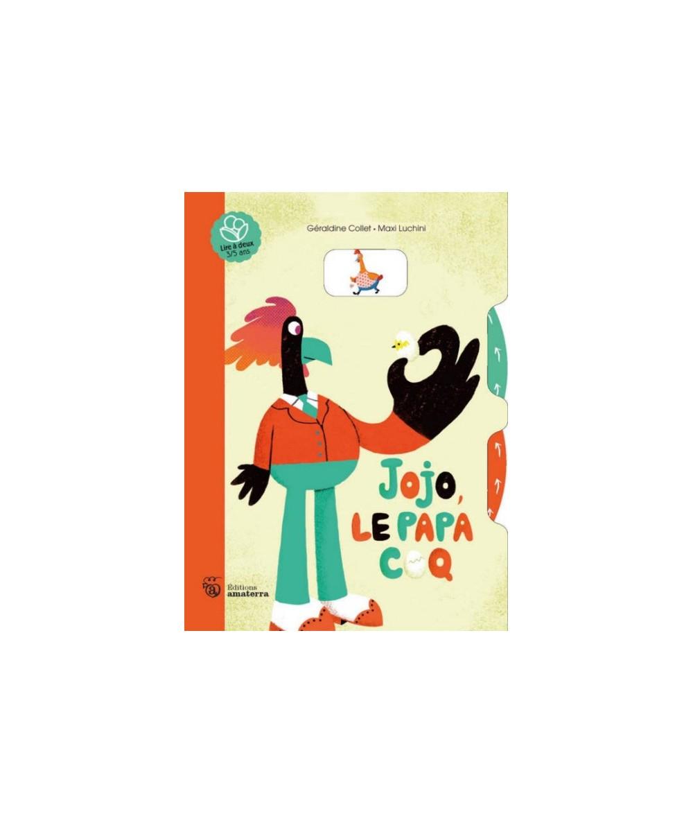 Jojo, le papa coq par Géraldine Collet et Maxi Luchini