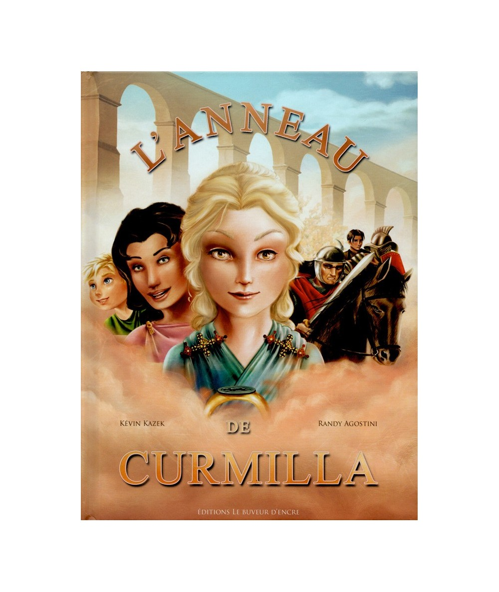 L'anneau de Curmilla (Kévin Kazek, Randy Agostini)