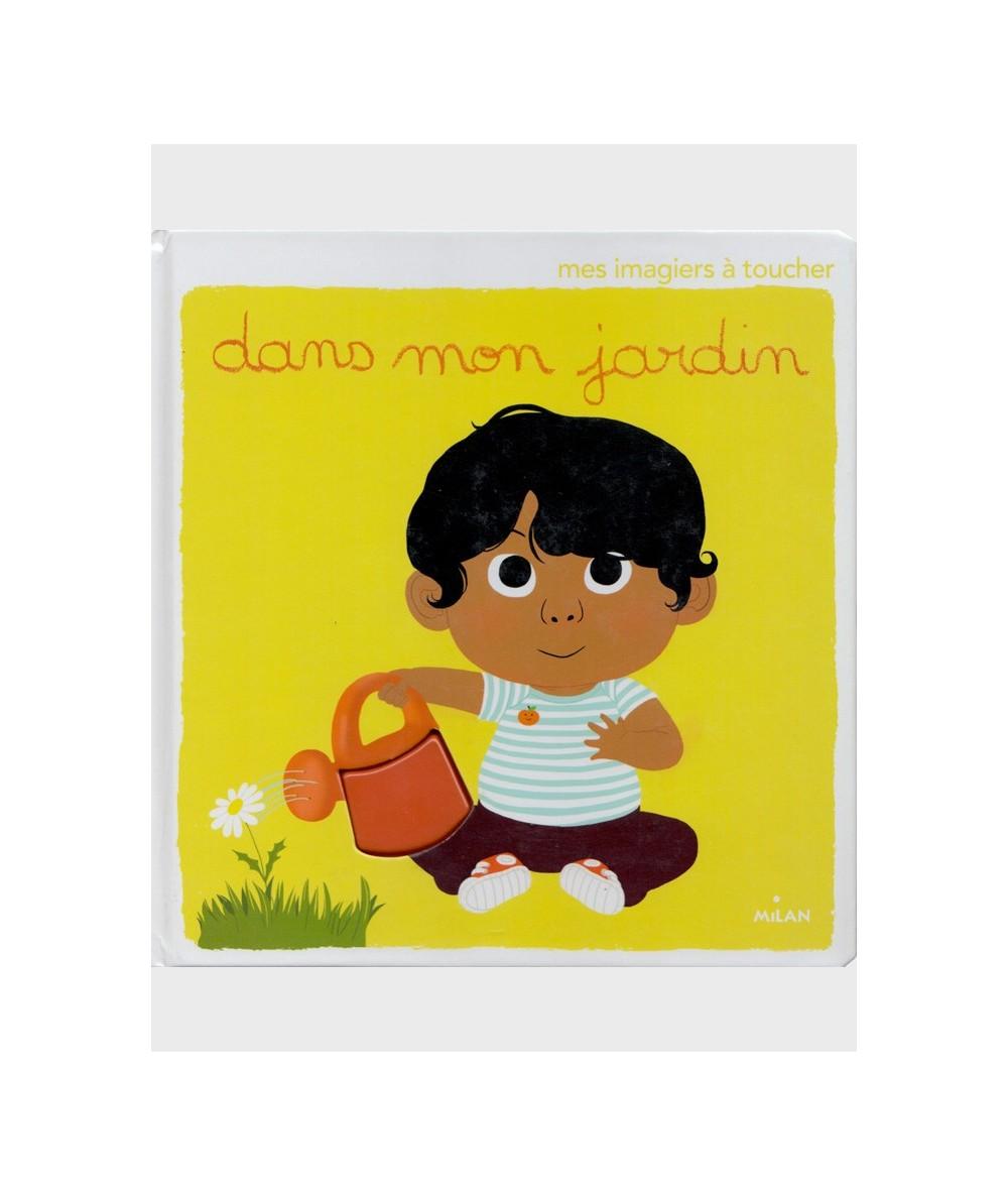 DANS MON JARDIN - Un imagier à toucher pour apprendre ses premiers mots