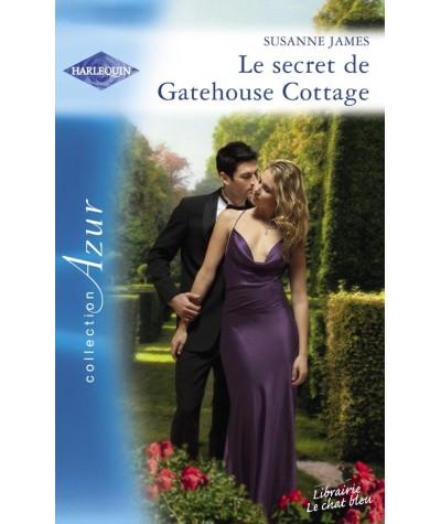 Harlequin Azur N° 2952 - Le secret de Gatehouse Cottage par Susanne James