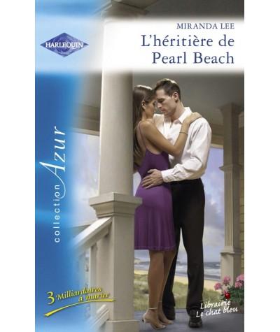 Harlequin Azur N° 2944 - L'héritière de Pearl Beach par Miranda Lee - 3 Milliardaires à marier