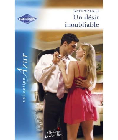 Harlequin Azur N° 2934 - Un désir inoubliable par Kate Walker