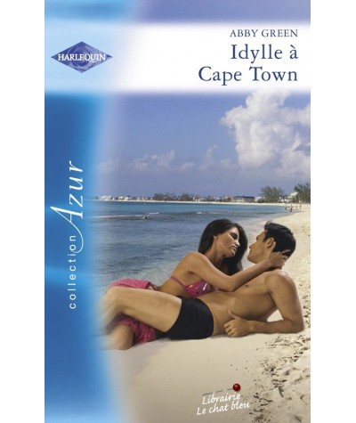 Harlequin Azur N° 2908 - Idylle à Cape Town par Abby Green